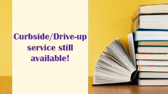 Curbside/Drive-up service still available!