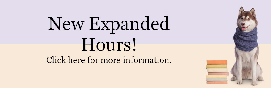 New Expanded Hours, click for more information
