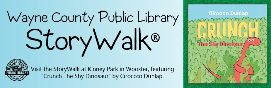 WCPL storywalk at Kinney Park in Wooster featuring the book Crunch the Shy Dinosaur